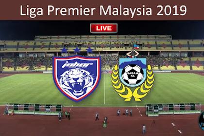 Live JDT Vs Sabah Liga Premier 2019