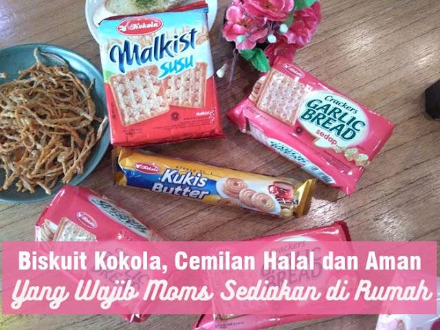 Biskuit Kokola Cemilan Halal dan Aman Yang Wajib Moms Sediakan di rumah