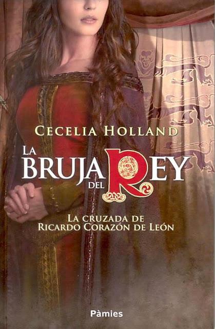 La bruja del Rey, Cecelia Holland