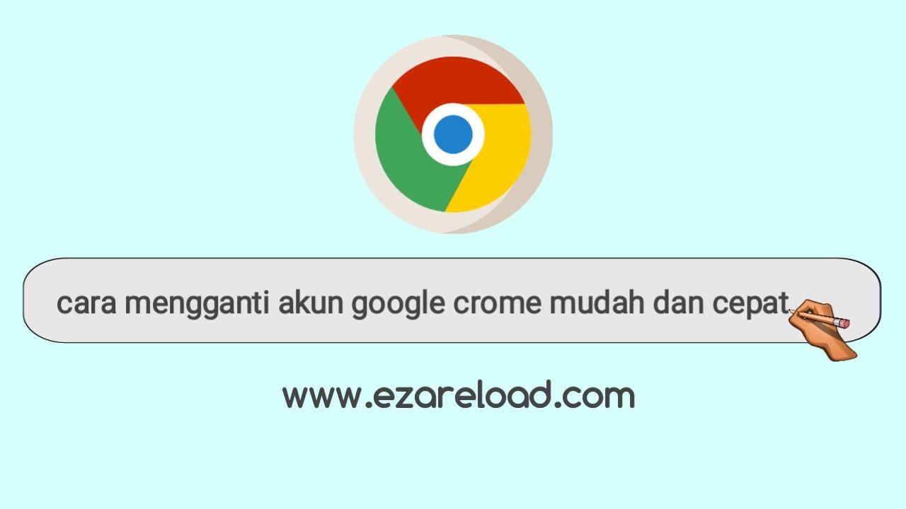 Cara Mengganti Akun Google Chrome  Mudah Dan Cepat