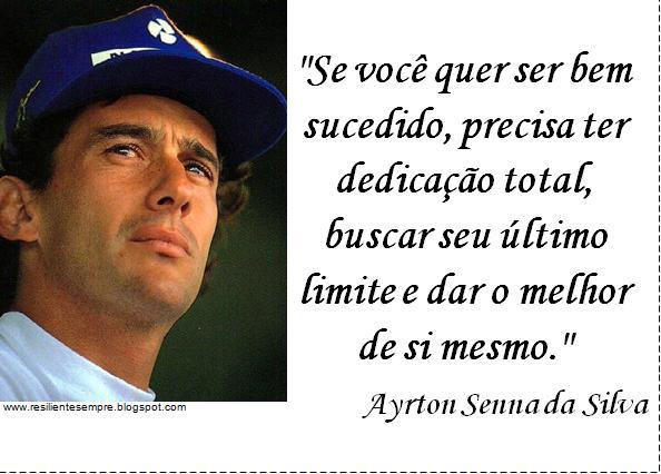 OBfrases Seus Sentimentos Em Uma Frase.: Ayrton Senna