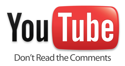 YouTube - don't read the comments