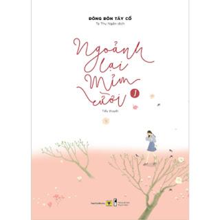Ngoảnh Lại Mỉm Cười (Tập 1+ 2) ebook PDF EPUB AWZ3 PRC MOBI