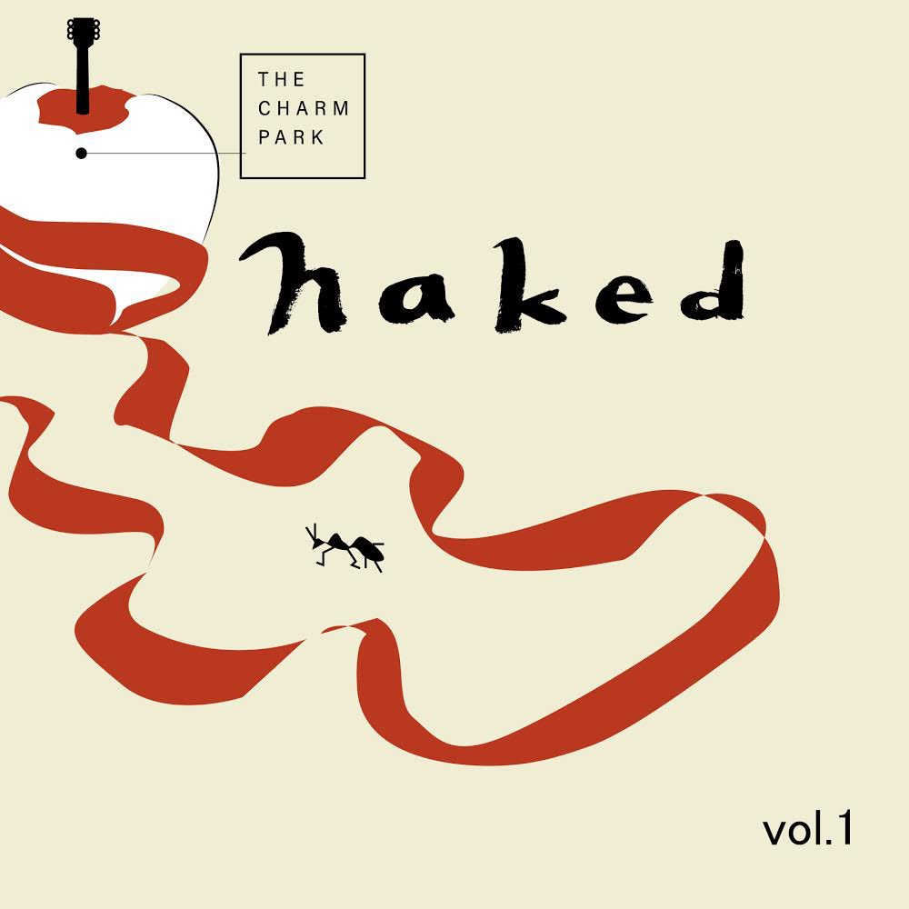 THE CHARM PARK - Naked Vol.1 [2020.09.23+MP3+RAR]