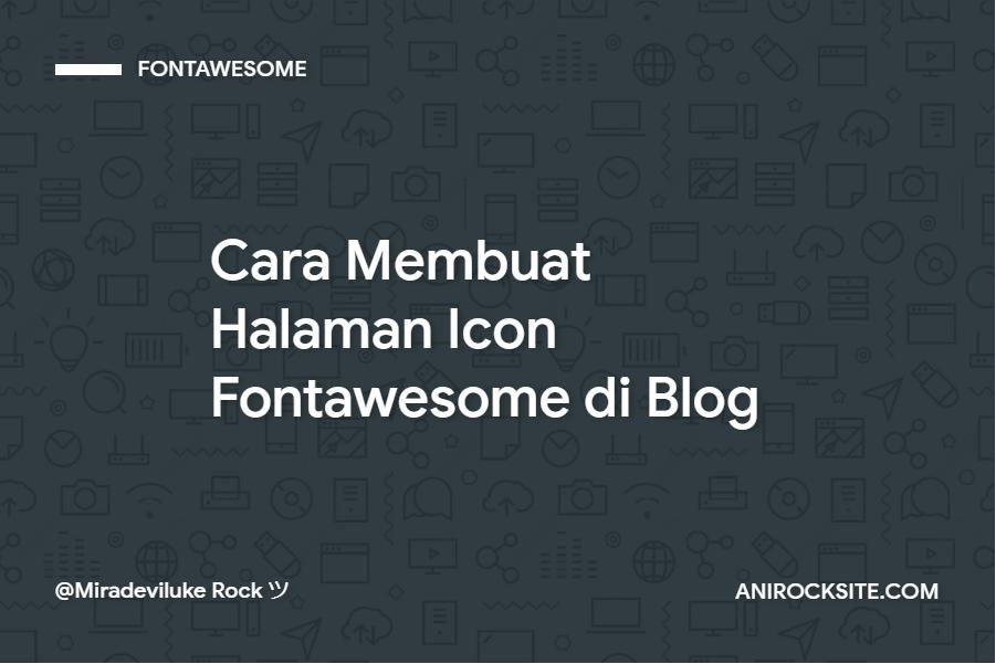 Cara Membuat Halaman Icon Fontawesome di Blog