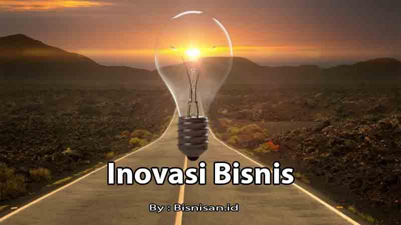 manfaat-kreativitas-dan-inovasi-untuk-startup-bisnis