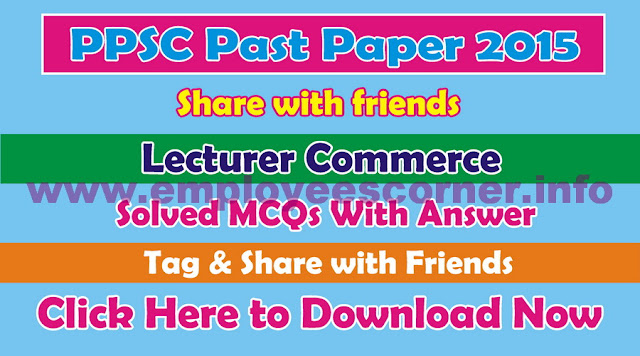 PPSC Lecturers Commerce Jobs Past papers Download
