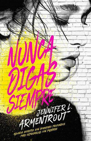 Reseña + SORTEO:  Nunca digas siempre | Jennifer Armentrout