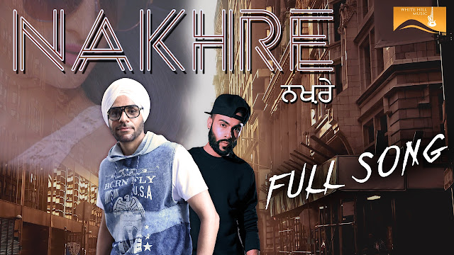 Nakhre Punjabi Song Lyrics - Nav Deep, Raxstar