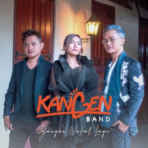 Kangen Band - Jangan Nakal Lagi