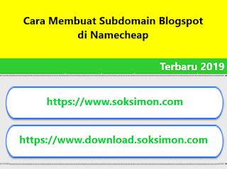 Cara Membuat Subdomain Blogspot di Namecheap Terbaru 2020