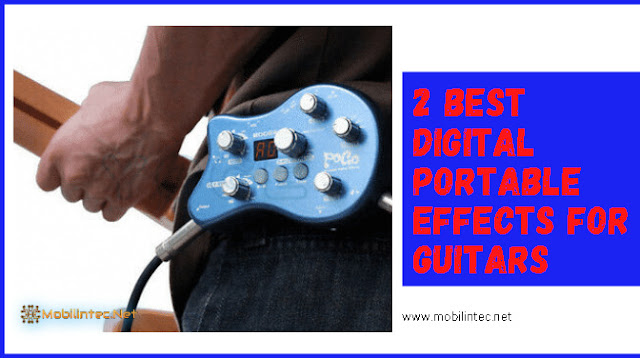 2 Best Digital Portable Effects For Guitars