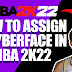 HOW TO ASSIGN/INSTALL A CYBERFACE IN NBA 2K22