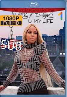 Mary J. Blige: La historia de mi vida (2021)[1080p Web-DL] [Subtitulado][Google Drive] chapelHD