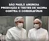 Governador Dória de São Paulo anuncia neste 11/06, vacina contra o Coronavirus