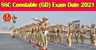 SSC Constable (GD) Exam Date 2021