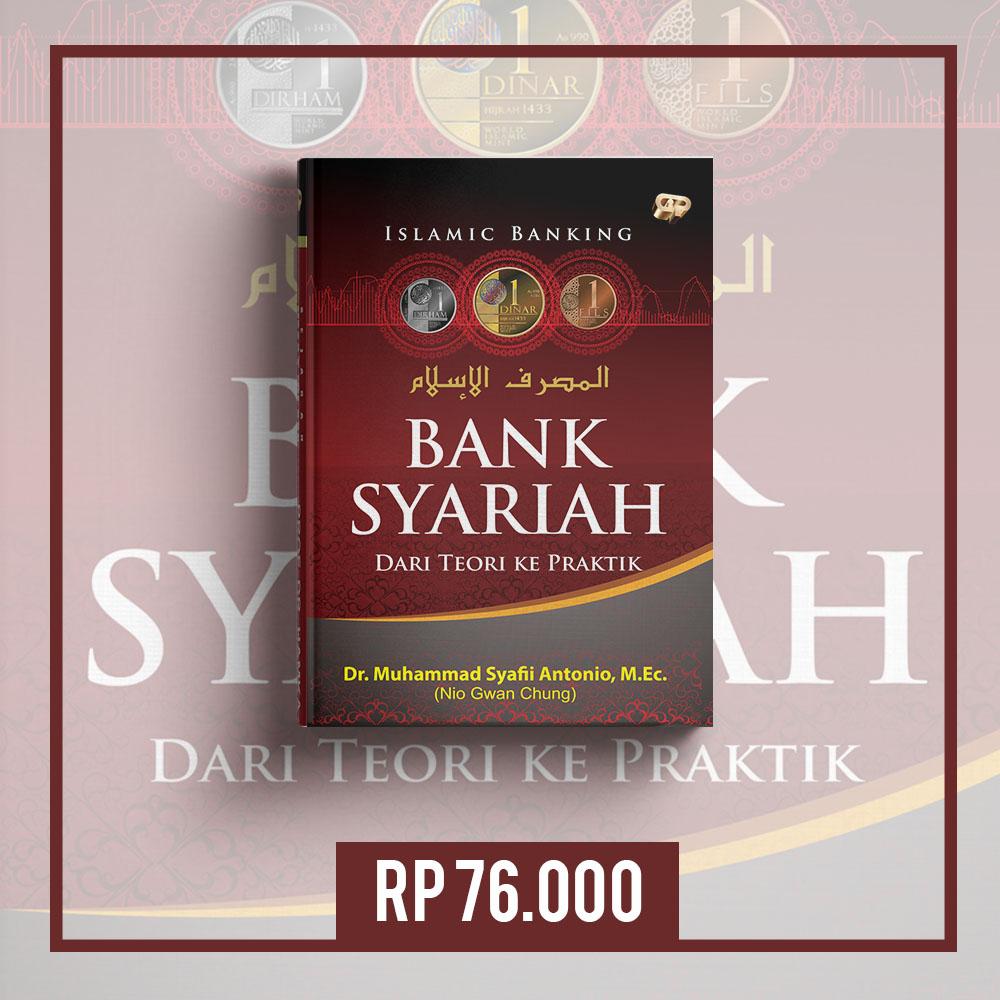 buku islamic bank bank syariah dari teori ke praktek syafii antonio hard cover