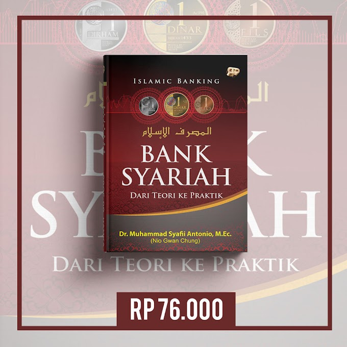 Buku Islamic Bank: Bank Syariah dari Teori ke Praktik - M. Syafii Antonio