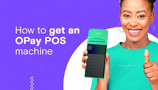 OPay POS: How to Apply, Charges and FAQs - Izzyaccess
