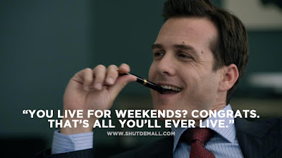 you live for weekends