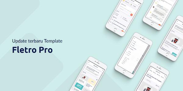 Update 6.0 Fletro Pro Responsive Blogger Template