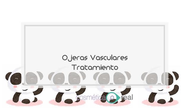 Tratamiento de Ojera vasculares con y sin arrugas