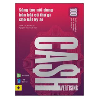 Cashvertising - Sáng Tạo Nội Dung Bán Bất Cứ Thứ Gì Cho Bất Kỳ Ai ebook PDF EPUB AWZ3 PRC MOBI