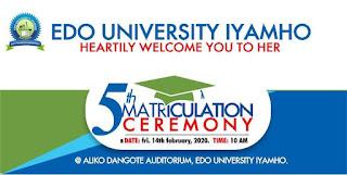 Edo State University 5th Matriculation Ceremony Date 2019/2020