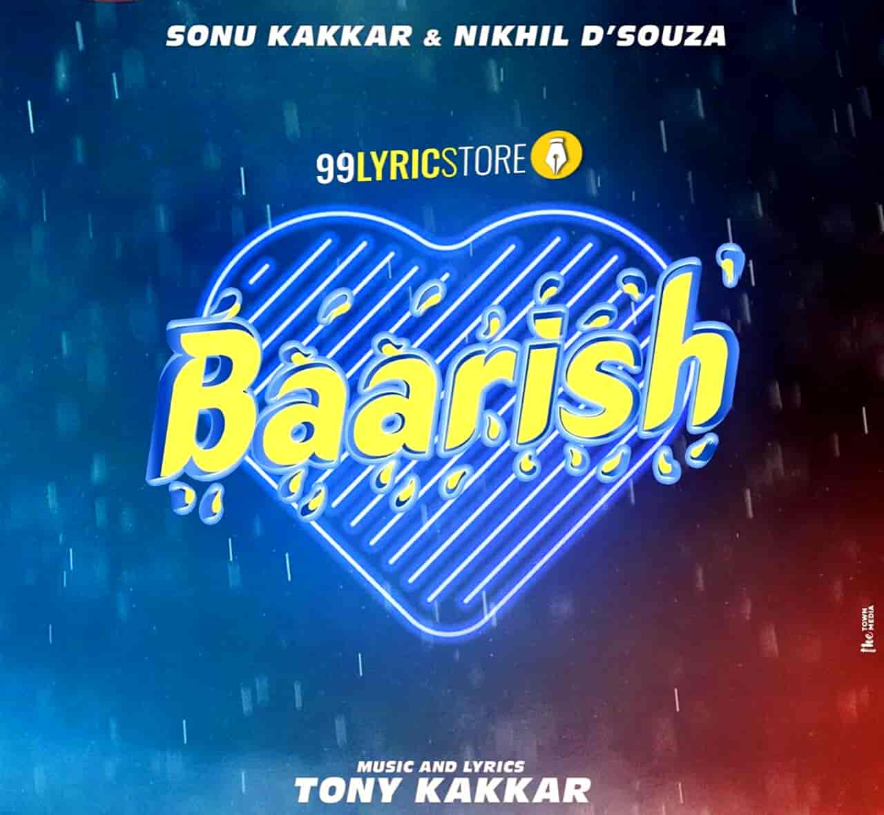 Baarish Lyrics Images By Nikhil D'Souza & Sonu Kakkar