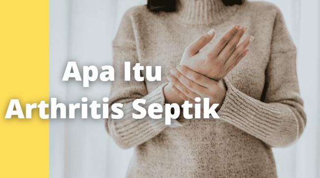 """Apa Itu Arthritis Septik : Pengertian, Tanda dan Gejala, Penyebab, Faktor Risiko Pengertian Arthritis Septik Septic arthritis atau artritis septik adalah infeksi di dalam sendi, artinya bakteri masuk ke dalam sendi dan menyebabkan bengkak dan nyeri. Septic arthritis jarang terjadi pada beberapa sendi pada saat yang bersamaan.  Sendi yang rawan infeksi termasuk lutut, pinggul, pergelangan tangan, sendi-sendi bahu, siku, dan sendi-sendi pergelangan kaki.  Septic arthritis menyakitkan dan merusak sendi, Anda bahkan mungkin harus melakukan operasi penggantian sendi.  Tanda dan Gejala Arthritis Septik Tanda-tanda dari septic arthritis adalah pembengkakan pada sendi yang cepat, sangat sakit, dan sulit digerakkan. Di samping itu, ada gejala-gejala seperti: demam tinggi, menggigil, nyeri otot, dan kelelahan.  Penyebab Arthritis Septik Penyebab paling umum dari septic arthritis adalah perubahan-perubahan abnormal pada persendian, seperti : Cedera Bentuk lain dari arthritis Sistem imun yang melemah dari penyakit lain seperti diabetes, penyakit ginjal, atau kanker dan obat-obatan kemoterapi Memiliki implan sendi  Faktor Risiko Arthritis Septik Ada banyak faktor-faktor risiko untuk septic arthritis, seperti : Sistem imun lemah bawaan Memiliki kondisi lain seperti diabetes, kanker, atau gangguan autoimun Cedera pada sendi Obat-obatan   Nah itu dia bahasan dari apa itu penyakit Arthritis Septik. Melalui bahasan di atas bisa diketahui mengenai pengertian, tanda dan gejala, penyebab, dan faktor risiko dari Arthritis Septik. Mungkin hanya itu yang bisa disampaikan di dalam artikel ini, mohon maaf bila terjadi kesalahan di dalam penulisan, dan terimakasih telah membaca artikel ini.""""God Bless and Protect Us"""""""