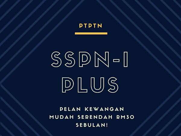 SSPN-i Plus : Pelan Simpanan serendah RM30 dengan pelbagai manfaat hebat!
