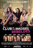 El Club de las Madres Rebeldes / Malas Madres