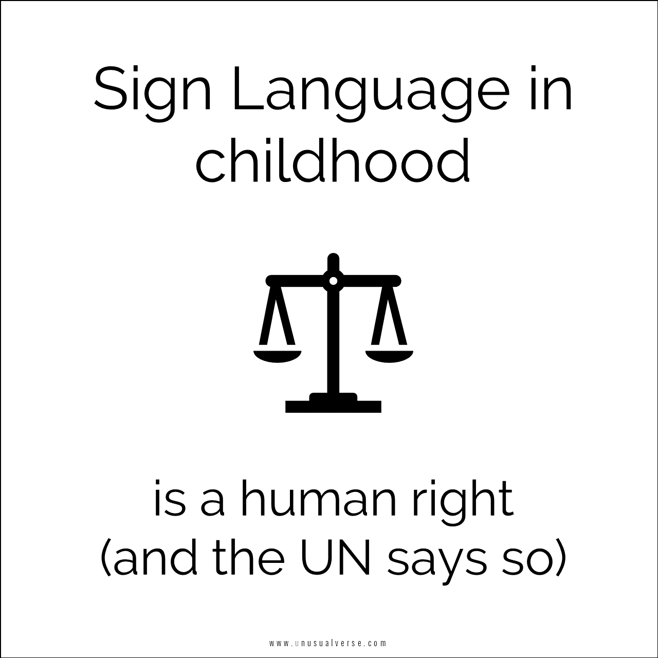 Sign Language in childhood is a human right (and the UN says so)