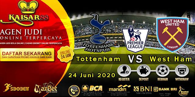 Prediksi Bola Terpercaya Liga Inggris Tottenham Hotspur Vs West Ham United 24 Juni