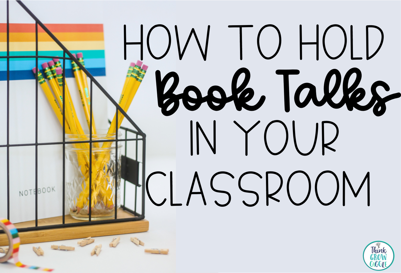 Simple Tips for Starting Book Talks in the Upper Elementary Classroom