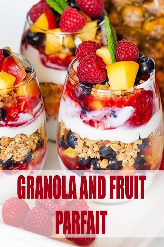 GRANOLA AND FRUIT PARFAIT