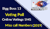 Bigg Boss 13 Voting Poll: Online Vote SMS Miss Call Number (2019)