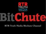RTR TRUTH MEDIA BitcChute