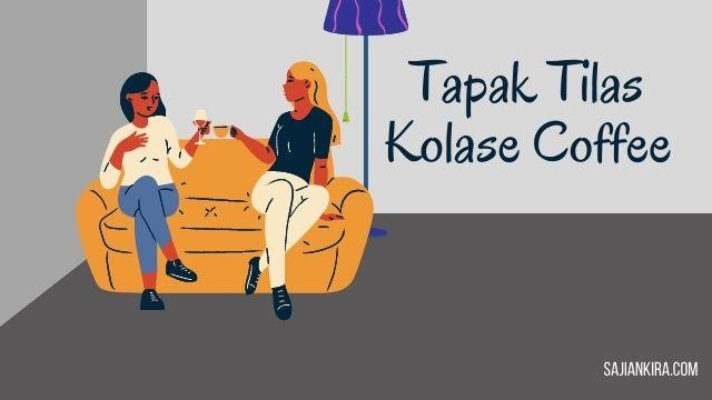 Tapak-Tilas-Kolase-Coffee