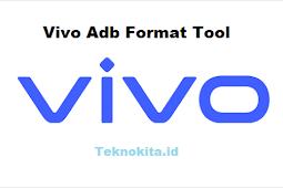 Download Vivo Adb Format Tool dan Cara Penggunaannya