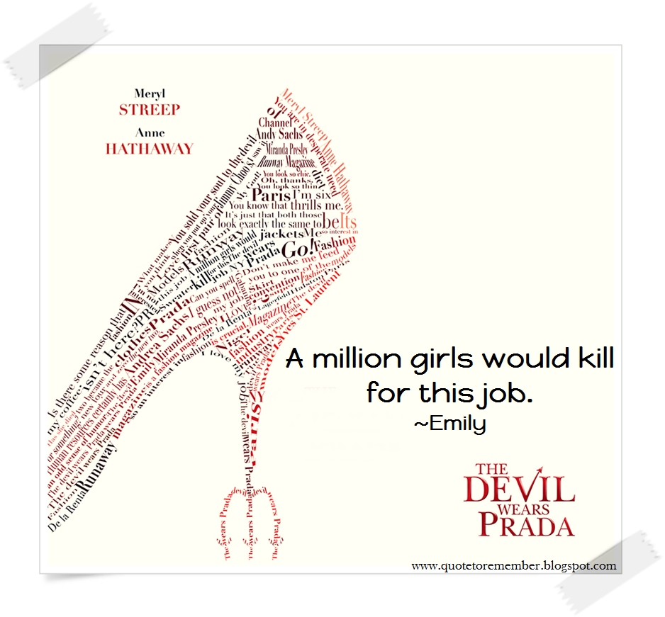 Quote To Remember The Devil Wears Prada 2006