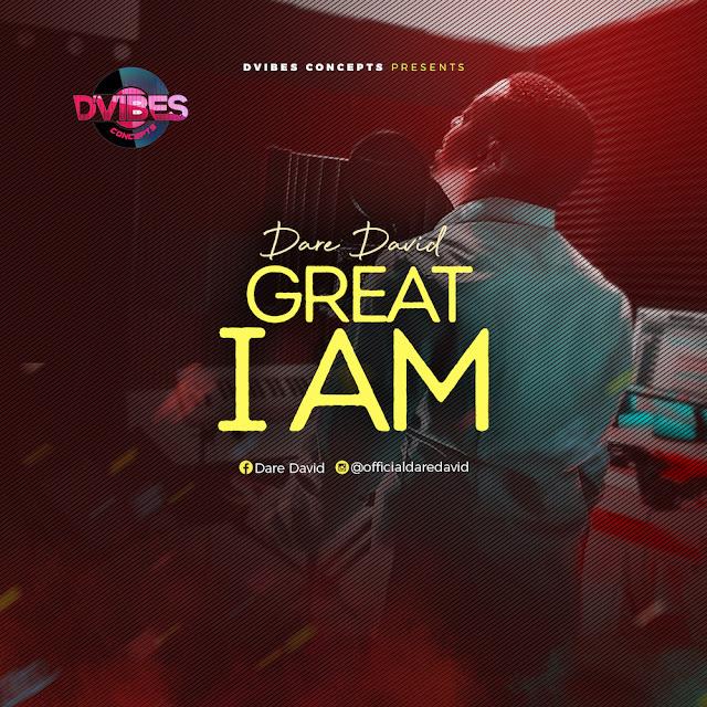 Video: Dare David – Great I Am (Live)