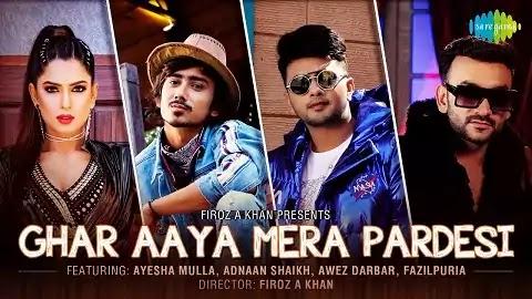 Ghar Aaya Mera Pardesi Lyrics - Fazilpuria, Jyotica Tangri   New Version Song