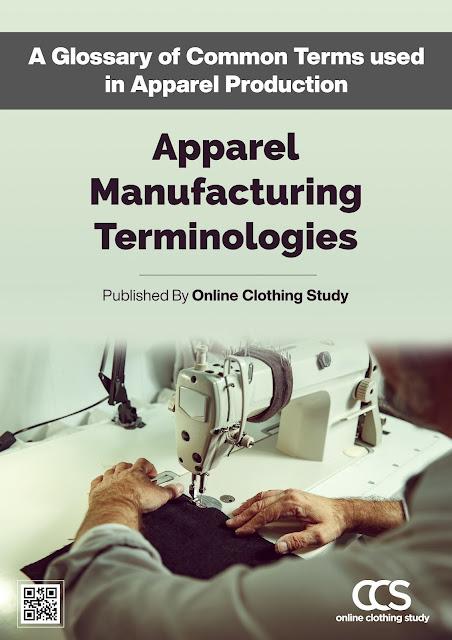 Apparel manufacturing terminologies