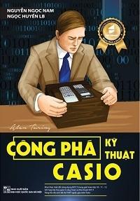 Công Phá Kĩ Thuật Casio - Nguyễn Ngọc Nam