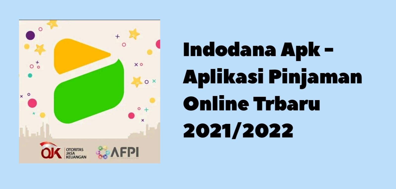 Indodana Apk - Aplikasi Pinjaman Online Trbaru 2021/2022