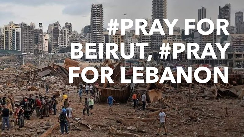 #PRAY FOR BEIRUT, #PRAY FOR LEBANON