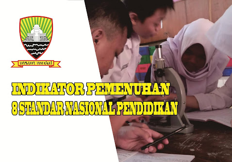 Indikator Pemenuhan 8 Standar Nasional Pendidikan