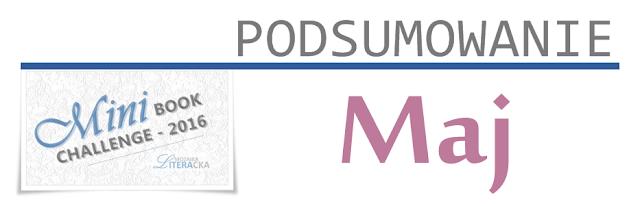MINI BOOK CHALLENGE 2016 | PODSUMOWANIE MAJA
