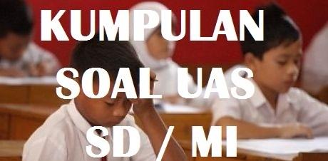 oal dan Jawaban  Latihan PAS - UAS IPS Kelas 3 SD Semester 1